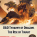 The Rise of Tiamat Comes To Fantasy Grounds