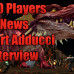 DDO Players Robert Adducci Dungeons And Dragons  Adventures League Interview