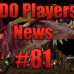 DDO Players News Episode 81 – Epic Party Wipe