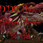 DDO Players Interview With Shawn Merwin