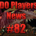 "DDO Players News Episode 82 – ""I Make Dungeons"""