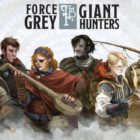 Force Grey : Giant Hunters Episode 6 – Battling Displacer Beasts and Rogue Fails!