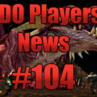 DDO Players News Episode 104 – Tabletop Paywall