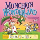 Steve Jackson Games Brings Us Munchkin Wonderland