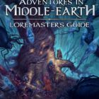 Adventures in Middle-Earth: Loremaster's Guide Cover Revealed