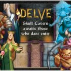 Delve A Dungeon Building Adventure On Kickstarter
