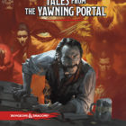 Tales From The Yawning Portal Coming For D&D 5E