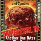 Zombies!!!  15: Another One Bites the Dust Coming Soon