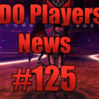 DDO Players News Episode 125 – Mummy Rot Magnet