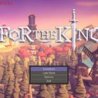 For The King (Early Access Game) Review
