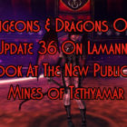 Update 36 On Lamannia Mines of Tethyamar Preview