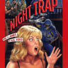 Cult Classic Video Game Night Trap Is Coming Back