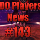 DDO Players News Episode 143 – Favored Domains Of Pong