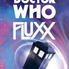 Doctor Who Fluxx Coming From Looney Labs
