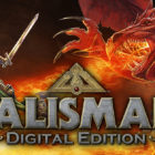 Get Talisman Digital Edition FREE Today