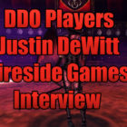 Justin Dewitt Of Fireside Games Interview