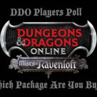 DDO Players Poll – Which Mists Of Ravenloft Bundle Are You Buying?