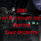 DDO Mists Of Ravenloft Preview Video –  Loot Overview