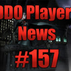 DDO Players News Episode 157 – Drac Has A Ranger Problem