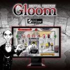 Gloom Goes Digital March 2018