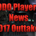 DDO Players News 2017 Outtakes