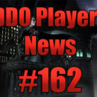 DDO Players News Episode 162 – Just, Don't Blink