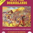 Into The Borderlands Details From Goodman Games