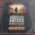 Dracula's America: Shadows of the West: Hunting Grounds Review