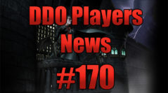 DDO Players News Episode 170 – Bacon Golems!