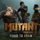 Mutant Year Zero: Road to Eden Announced By Funcom