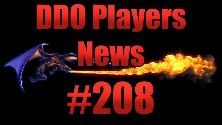 DDO Players News Episode 208 – Video Games Are Glorious